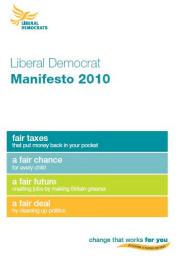 Liberal Democrat Manifesto for 2010 General Election